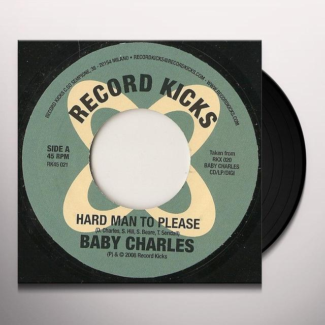 Baby Charles HARD MAN TO PLEASE Vinyl Record