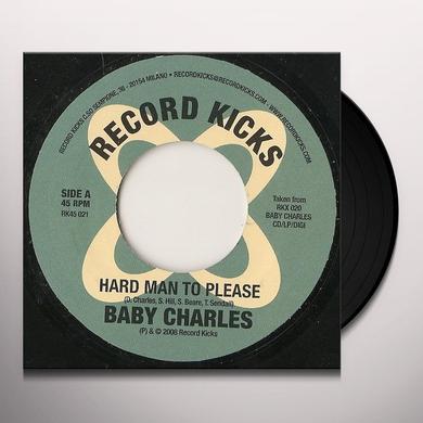 Baby Charles HARD MAN TO PLEASE Vinyl Record