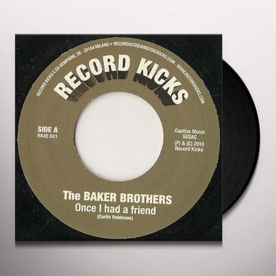 Baker Brothers ONCE I HAD A FRIEND Vinyl Record