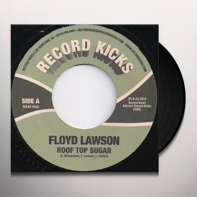 Floyd Lawson ROOF TOP SUGAR / I AIN'T GOING NOWHERE Vinyl Record