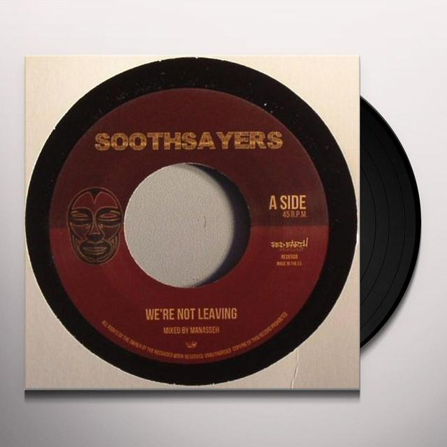 Soothsayers WE'RE NOT LEAVING Vinyl Record