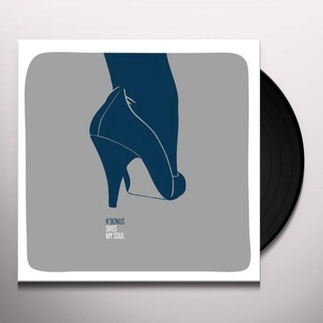 K Bonus SHED MY SOUL Vinyl Record