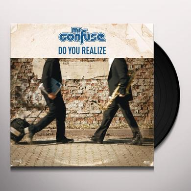 Mr. Confuse DO YOU REALIZE Vinyl Record