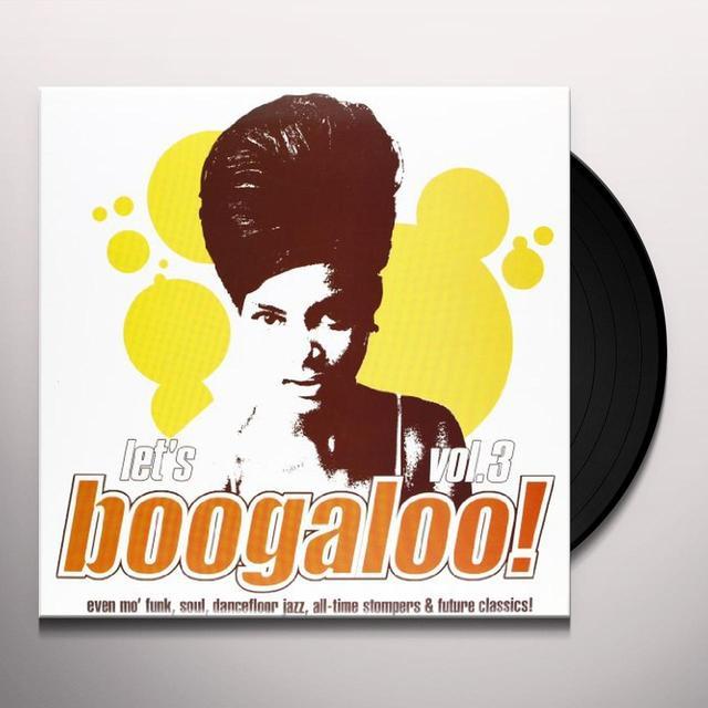 LETS BOOGALOO 3 / VARIOUS Vinyl Record