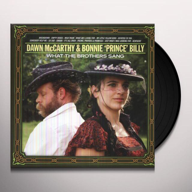 Dawn Mccarthy & Bonnie Prince Billy WHAT THE BROTHERS SANG Vinyl Record