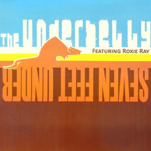 Underbelly / Roxie Ray SEVEN FEET UNDER Vinyl Record
