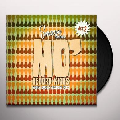 SMOOVE PRESENTS MO RECORD KICKS ACT II / VAR Vinyl Record
