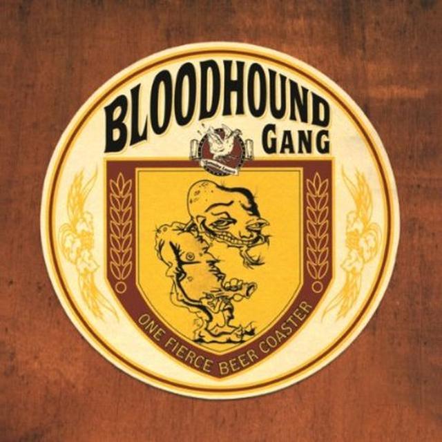 Bloodhound Gang ONE FIERCE BEER COASTER Vinyl Record - 180 Gram Pressing