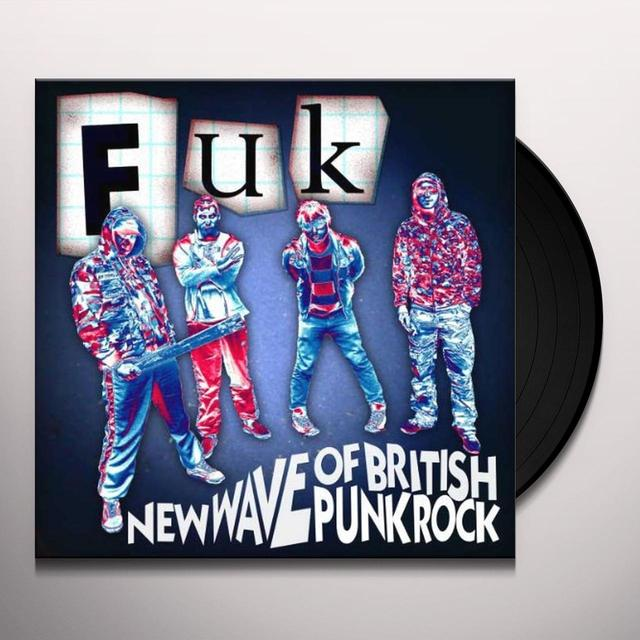 Fuk NEW WAVE OF BRITISH PUNK ROCK Vinyl Record