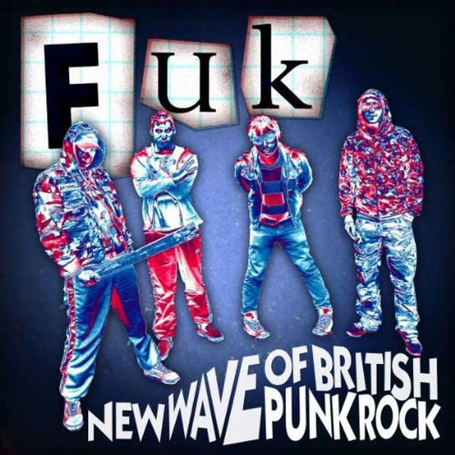 Fuk NEW WAVE OF BRITISH PUNK ROCK Vinyl Record
