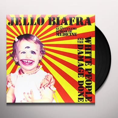 Jello Biafra & The Guantanamo School Of Medicine WHITE PEOPLE & THE DAMAGE DONE Vinyl Record