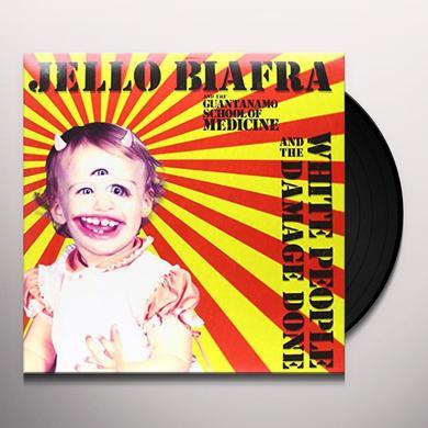 Jello Biafra & The Guantanamo School Of Medicine WHITE PEOPLE & THE DAMAGE DONE Vinyl Record