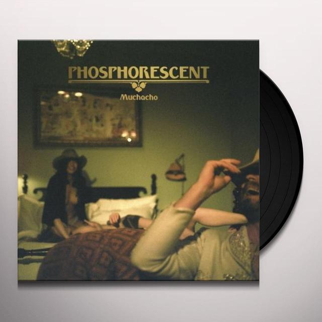 Phosphorescent MUCHACHO Vinyl Record