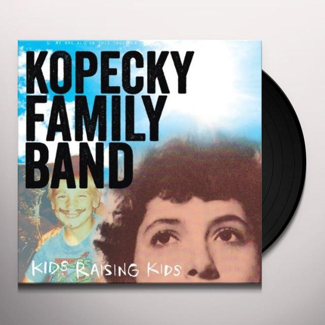 Kopecky Family Band KIDS RAISING KIDS Vinyl Record