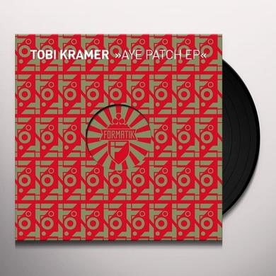 Tobi Kramer AYE PATCH EP Vinyl Record