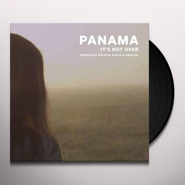 Panama IT'S NOT OVER Vinyl Record - Remixes