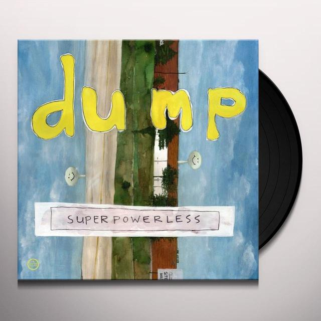 Dump SUPERPOWERLESS Vinyl Record