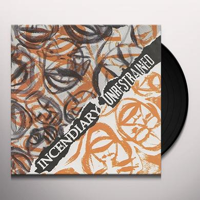 Incendiary UNRESTRAINED Vinyl Record