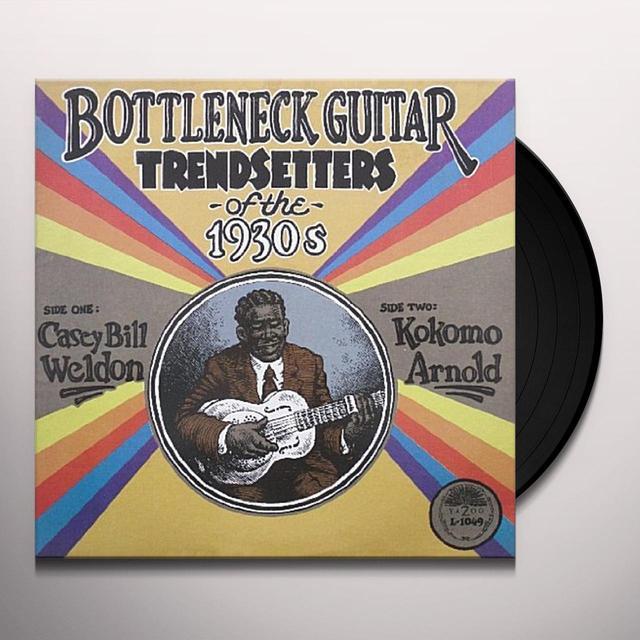 Casey Bill Weldon / Kokomo Arnold BOTTLENECK GUITAR TREND SETTERS OF THE 1930S Vinyl Record - 180 Gram Pressing