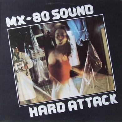Mx-80 Sound HARD ATTACK Vinyl Record