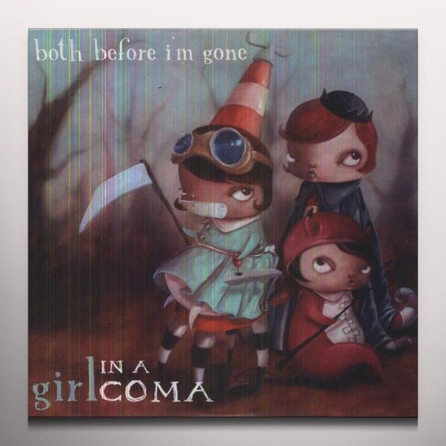 Girl In A Coma BOTH BEFORE I'M GONE Vinyl Record