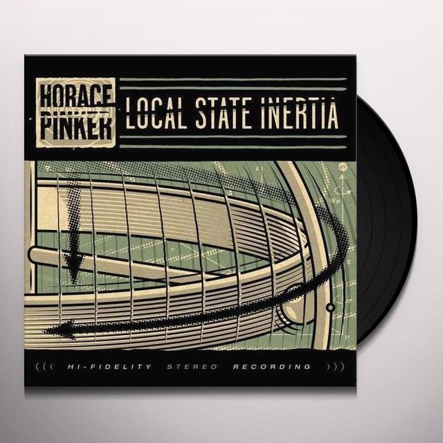 Horace Pinker LOCAL STATE INERTIA Vinyl Record