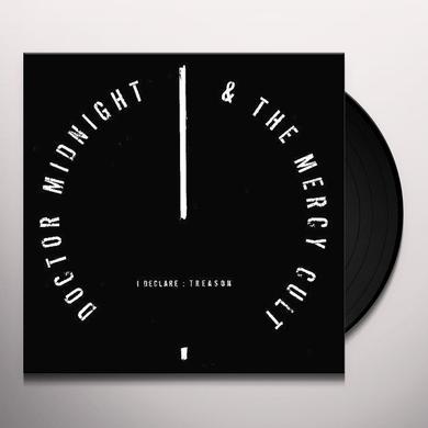 Doctor Midnight & The Mercy Cult I DECLARE: TREASON Vinyl Record