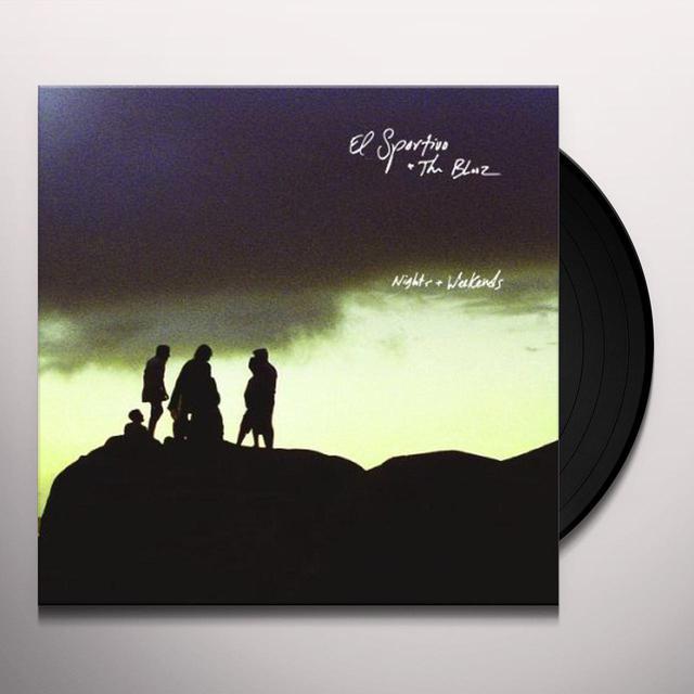 Sportivo & The Blooz NIGHTS & WEEKENDS Vinyl Record