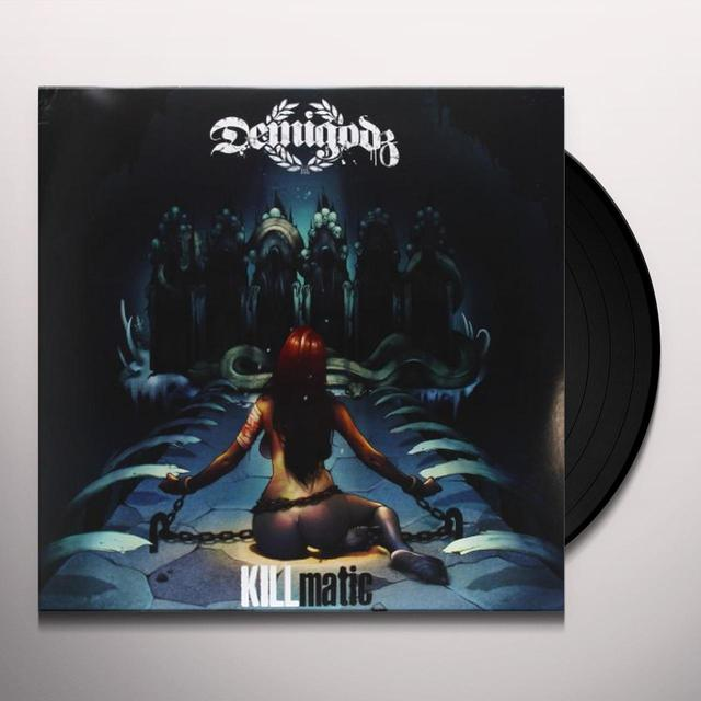 Demigodz KILLMATIC Vinyl Record