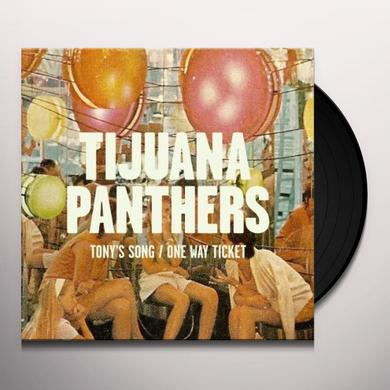 Tijuana Panthers TONY'S SONG B/W ONE WAY TICKET Vinyl Record