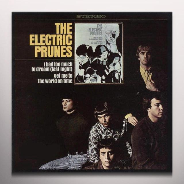 The Electric Prunes HAD TOO MUCH TO DREAM Vinyl Record - Colored Vinyl, Reissue