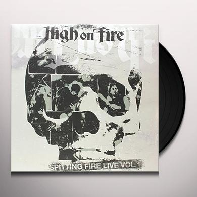 High On Fire SPITTING FIRE 1 Vinyl Record