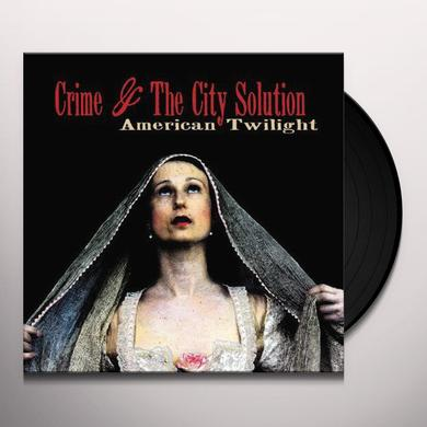 Crime & The City Solution AMERICAN TWILIGHT Vinyl Record