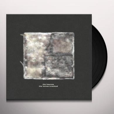 Jim Haynes WIRES CRACKED Vinyl Record