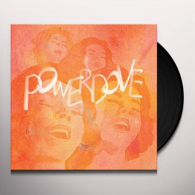 Powerdove DO YOU BURN Vinyl Record - UK Import