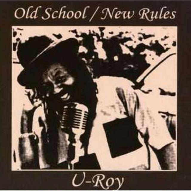 U-Roy OLD SCHOOL / NEW RULES Vinyl Record