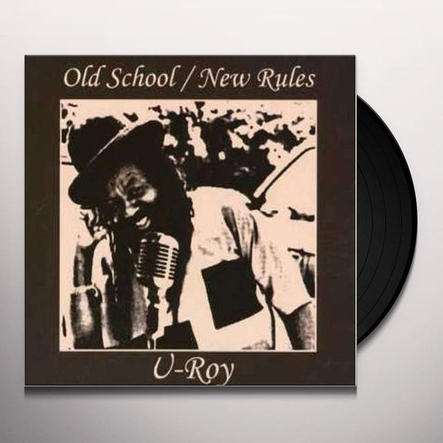 U-Roy OLD SCHOOL / NEW RULES Vinyl Record