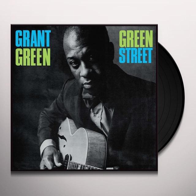 Grant Green GREEN STREET (BONUS TRACK) Vinyl Record - 180 Gram Pressing