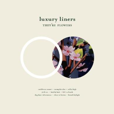 Luxury Liners THEY'RE FLOWERS Vinyl Record