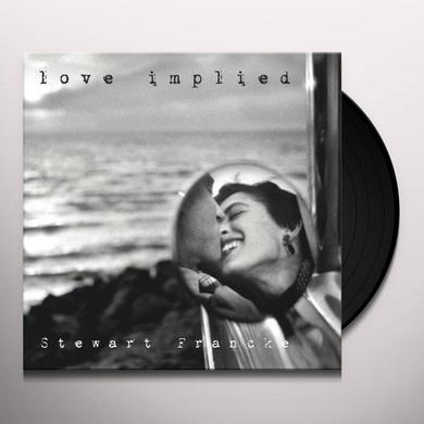 Stewart Francke LOVE IMPLIED Vinyl Record