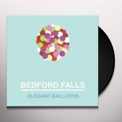 Bedford Falls ELEGANT BALLOONS Vinyl Record