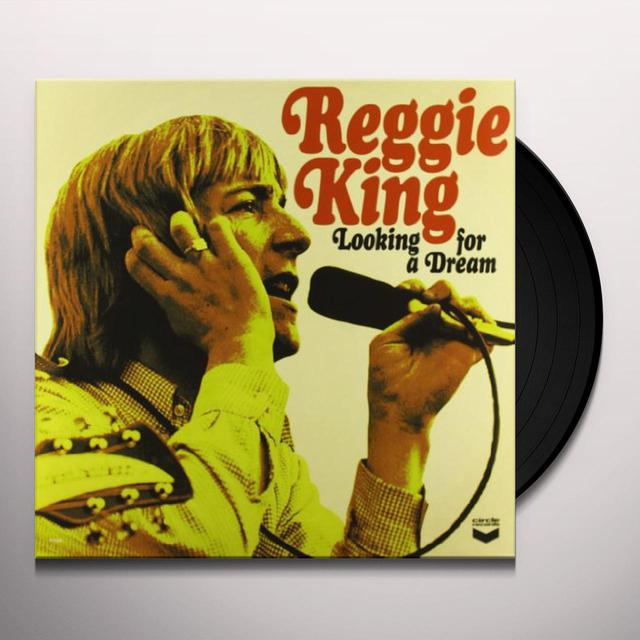 Reg King LOOKING FOR A DREAM Vinyl Record