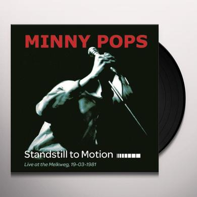 Minny Pops STANDSTILL IN MOTION Vinyl Record