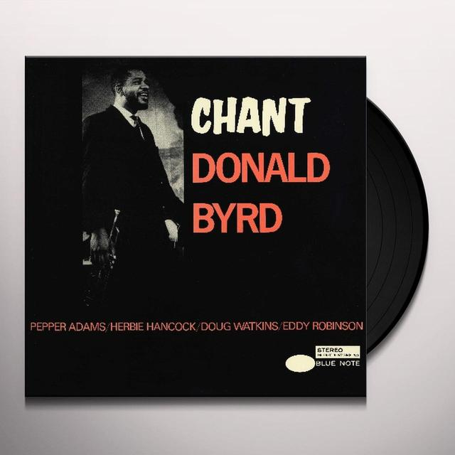 Donald Bird CHANT (DLX) (OGV) (Vinyl)