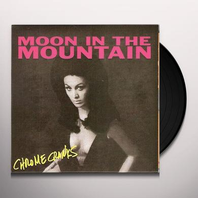Chrome Cranks MOON IN THE MOUNTAIN Vinyl Record
