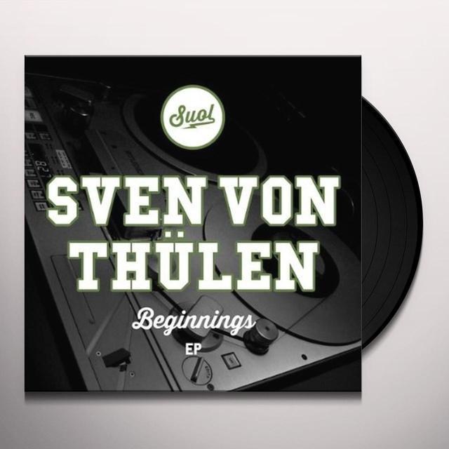 Sven Von Thlen BEGINNINGS (EP) Vinyl Record