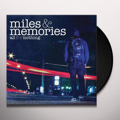 All For Nothing MILES & MEMORIES Vinyl Record