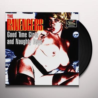 Ravengers GOOD TIME GIRLS & NAUGHTY BOYS Vinyl Record
