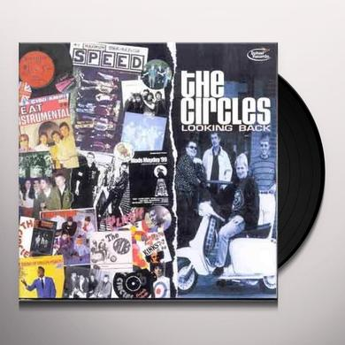 Circles LOOKING BACK (Vinyl)