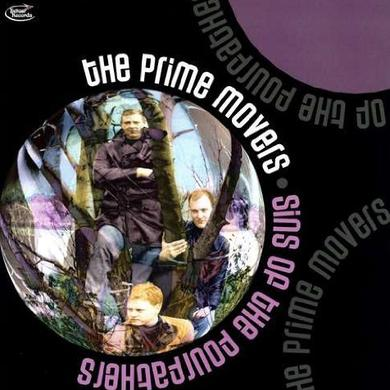 Prime Movers SINS OF THE FOREFATHERS (Vinyl)